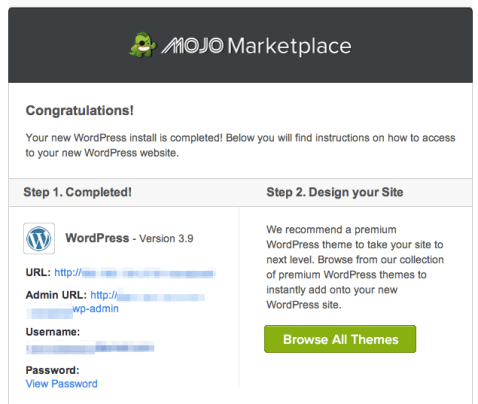 check your email, and you should have something from Mojo Marketplace. This email is important, so make sure you save it! It includes your website URL, your WordPress admin login URL, and your WordPress login username.