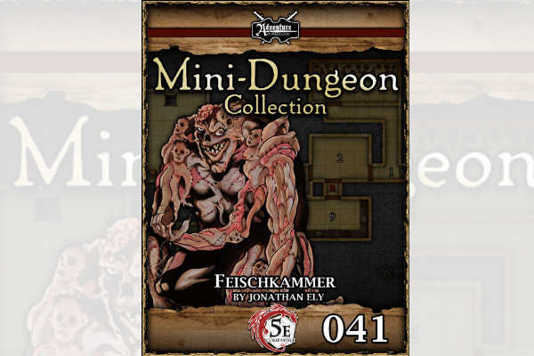 5E Mini-Dungeon – Feischkammer – RPG Review