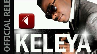Photo of NEW MUSIC : Keleya – Chrisbrity Ft Okey Sokay
