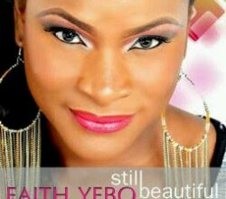 Photo of MUSIC : Faith Yebo – 'Still Beautiful' (ft Nikki Laoye)