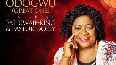 """Photo of MusiC :: EHILIZ – """"Odogwu"""" ft. @PatUwajeKing & Pst. Dolly"""