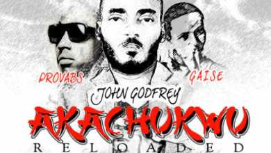 Photo of MUSIC :: JOHN GODFREY [@johngodfrey42] – 'AKACHUKWU RELOADED' ft. @Provabs, Gaise