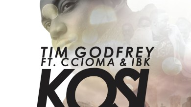 Photo of #GMPSundayChoice :: Tim Godfrey (@Timgodfrey79) – Kosi (ft Ccioma & IBK) [LyricS]