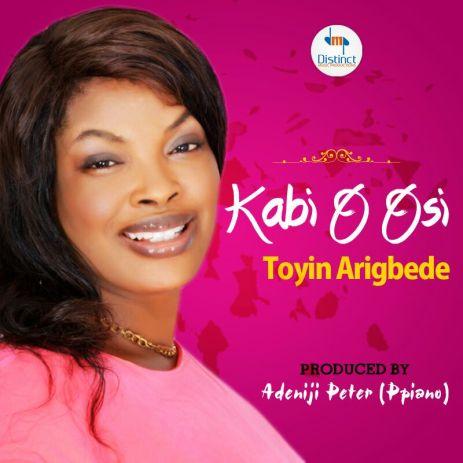 KABI O OSI by Toyin Arigbede