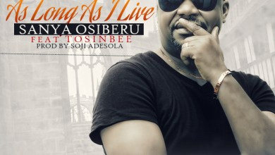 Photo of MusiC :: Sanya Osiberu  – 'As Long As I Live' | ft. Tosin Bee