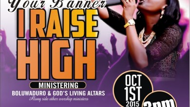 Photo of A Date With The KING 2015 Themed 'Your Banner I Raise High' | OCT 1st | @IamBoluwaduro @Psalmosbeejay