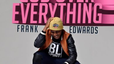 Photo of MusiC :: Frank Edwards – God Over Everything | Prod. by @Frankrichboy