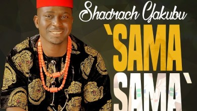 Photo of MusiC :: Shadrach Yakubu – Sama Sama | @shadrach_yakubu