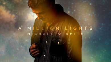 Photo of Michael W. Smith Releases New Single 'A Million Lights'