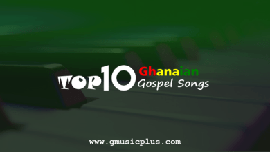 Photo of Top 10 Ghanaian Gospel Songs 2017 – #GMPTop10