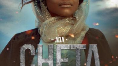 "Photo of WATCH: ADA Unwraps Official Video For ""Cheta"" (The Movie)"