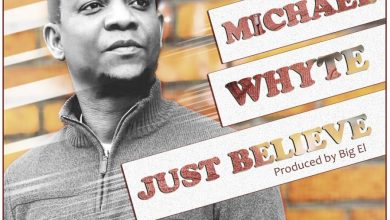 Michael Whyte - Just Believe