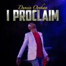 Dunsin Oyekan _I Proclaim