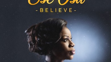 """Photo of Inspiring New Song """"Believe"""" By Ese-Osa"""