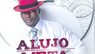 Photo of New Music!! 'ALUJO META' By Laolu Gbengo