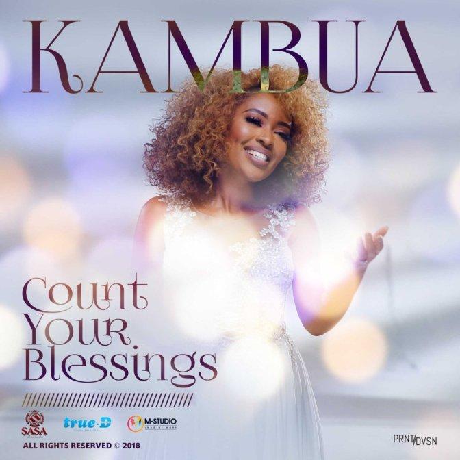 Kambua-Count Your Blessings