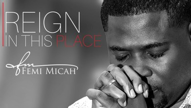 "Photo of Femi Micah Drops Timely New Single ""Reign In This Place"""