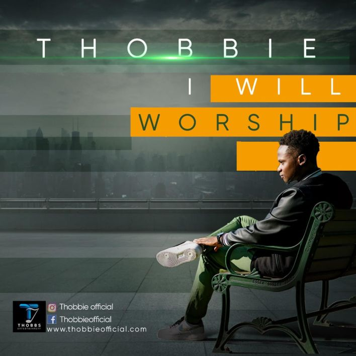 Thobbie_I Will Worship