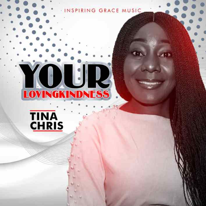 Tina Chris_Your Loving Kindness