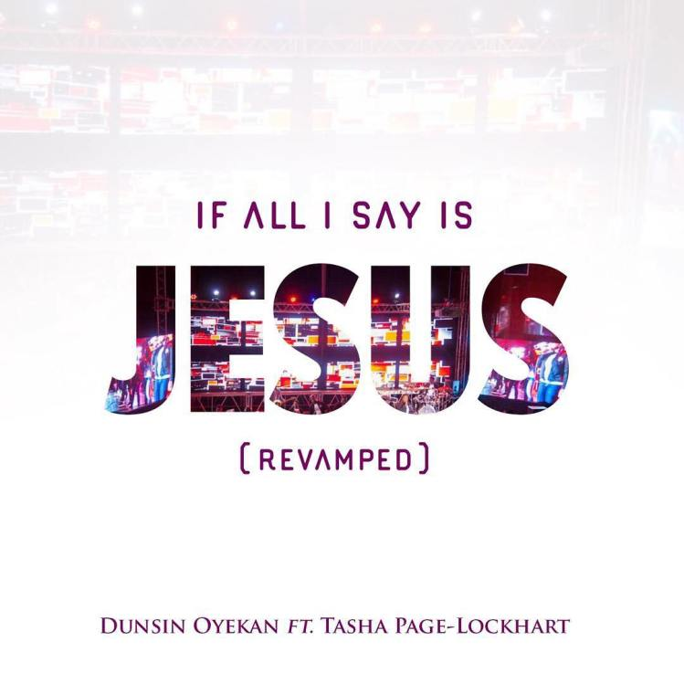 If All I Say Is Jesus (Revamped)_ft. Tasha Page-Lockhart