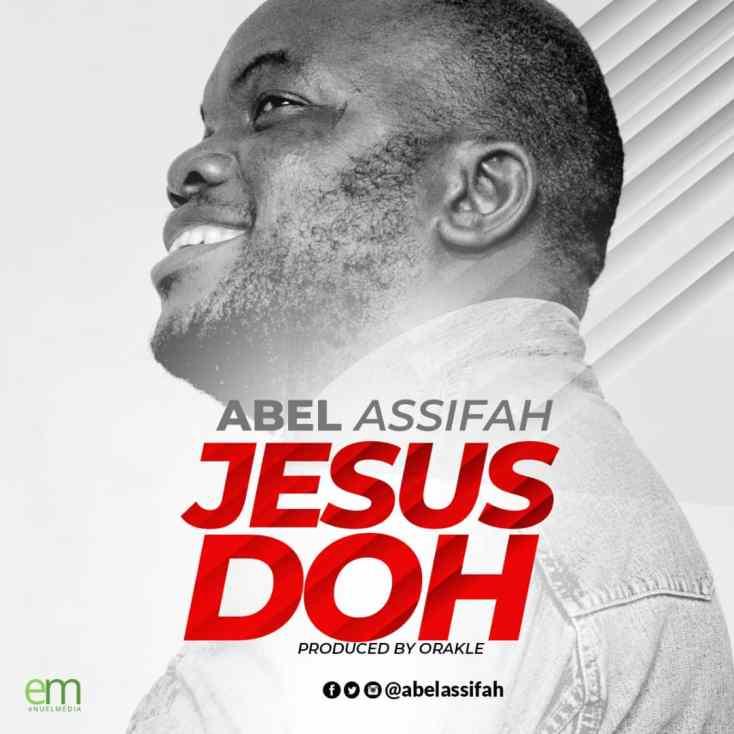 Jesu Doh_Abel Assifah