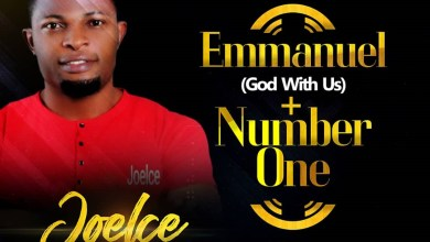 "Photo of Joelce Drops 2 New Singles ""Emmanuel"" (God with Us) & ""Number One"""