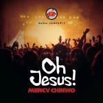 Oh-Jesus-Mercy-Chinwo