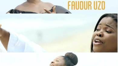 Favour Uzo - The King - Video
