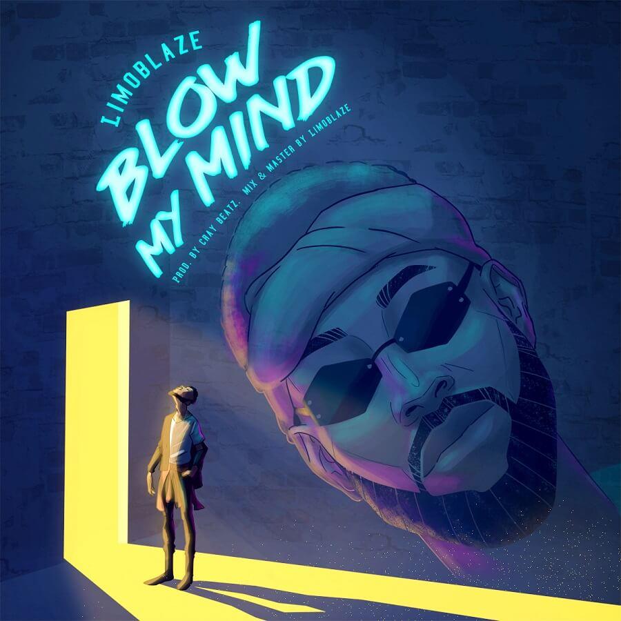 Download: Limoblaze - Blow My Mind | GMusicPlus.com