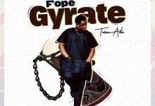 """Photo of Tosin Adu Releases Thanksgiving Single, New Video """"Fope Gyrate"""""""