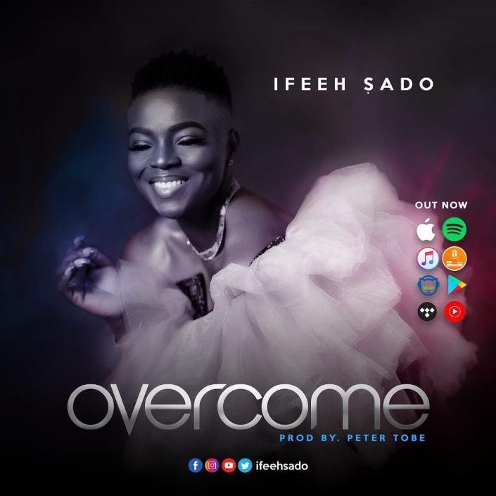 Ifeeh-Sado-Overcome