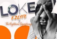 "Photo of EZ Lyfe – ""Loke"" feat. The Righteous Symphony"