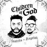Snatcha_Children_Of_God_Angeloh