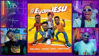 "Photo of New Heat! ""Eyan Jesu"" – Mike Abdul x MoniQue x Bidemi Olaoba x A'dam"
