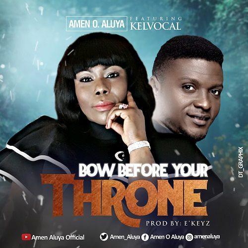 Bow-Before-Your-Throne-Amen-o-Aluya