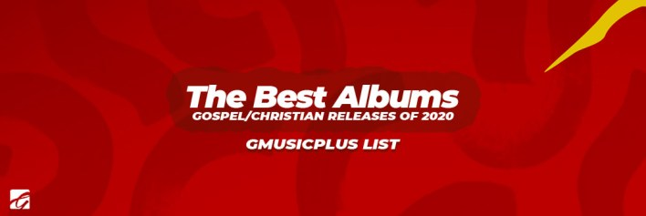 The_Best_Gospel_Christian_Albums_2020