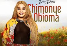 "Photo of Dee Doris Debuts ""Chimonye Obioma"" – New Single, Video"