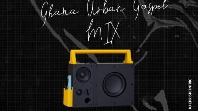 Ghana Urban Gospel Mix