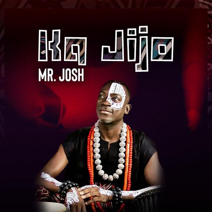Mr. Josh - Kajijo