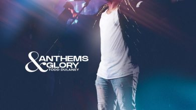 Todd Dunaley_Anthems and Glory