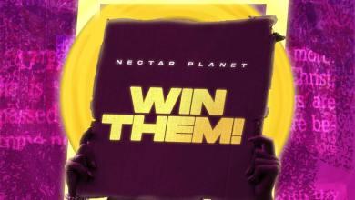 Nectar Planet Music_Win Them