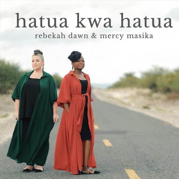 Rebekah Dawn & Mercy Masika - Hatua Kwa Hatua