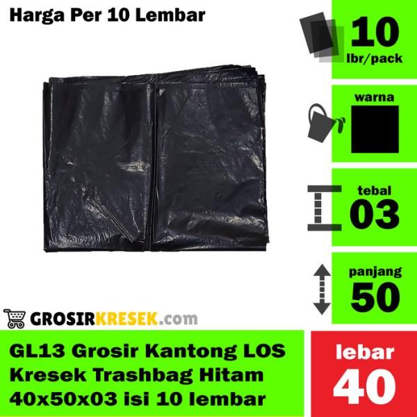 GL13 Grosir Kantong Kresek LOS Trashbag Hitam Murah 40x50x03 isi 10lbr