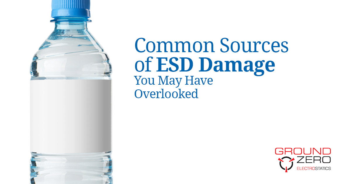 Common Sources of ESD Damage You May Have Overlooked