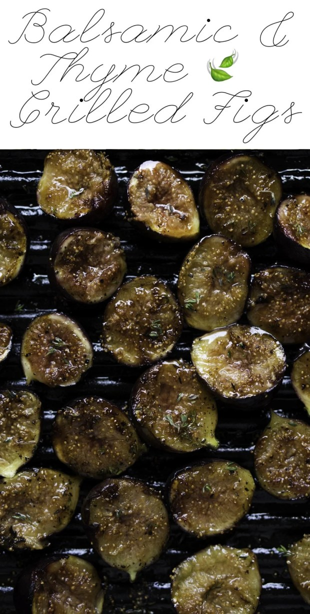 Balsamic Thyme Grilled Figs ?#figs