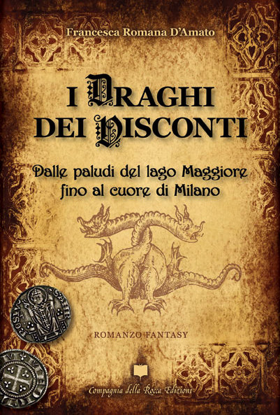 I Draghi dei Visconti - Francesca Romana D'Amato