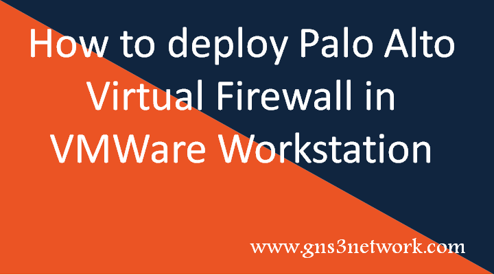 how-to-configure-palo-alto-firewall-in-vmware