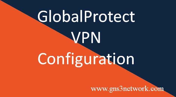 how-to-configure-globalprotect-vpn-on-palo-alto