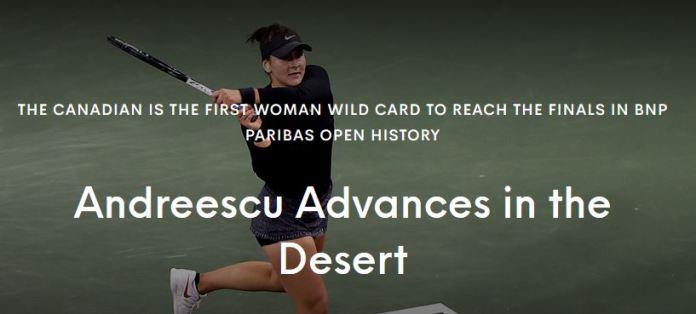 Indian Wells 2019: Bianca Andreescu joaca finala