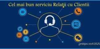 cel mai bun serviciu de Relatii cu Clientii